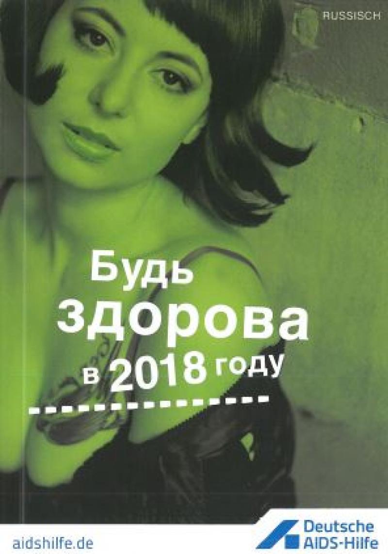 """Bild einer Sexarbeiterin. Titel """"Gesund durch's Jahr 2018"""