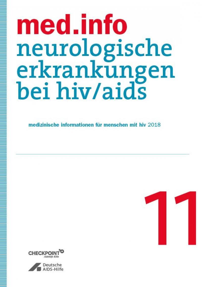"""Weißer Hintergrund, blauer STreifen an der Seite. Titel """" med.info 11 - Neurologische Erkrankungen bei HIV/Aids"""""""