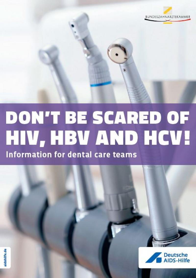 """Auf dem Cover sind mehere Zahnarztbohrer zu sehen. Darauf der Titel """"Keine Angst vor HIV, HBV und HCV!"""" auf englisch"""