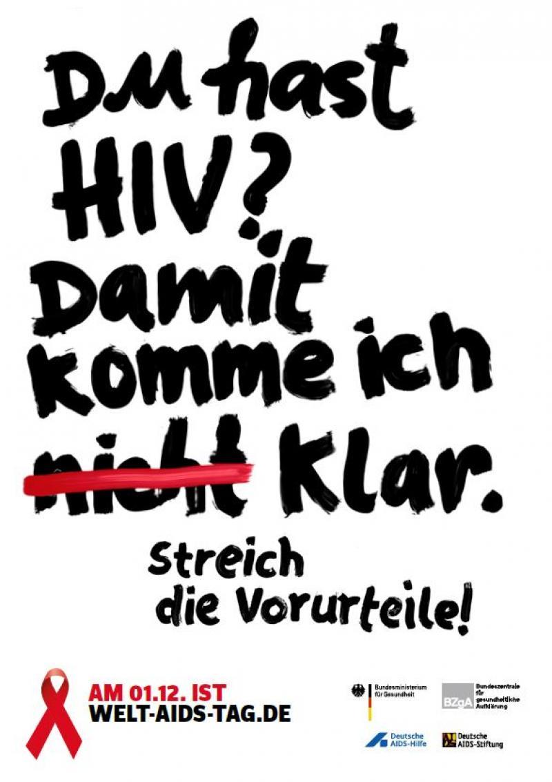 """Weißer Hintergrund, schwarze Schrift. Text """"Du hast HIV? Damit komme ich (nicht) klar. Streich die Vorurteile!"""""""