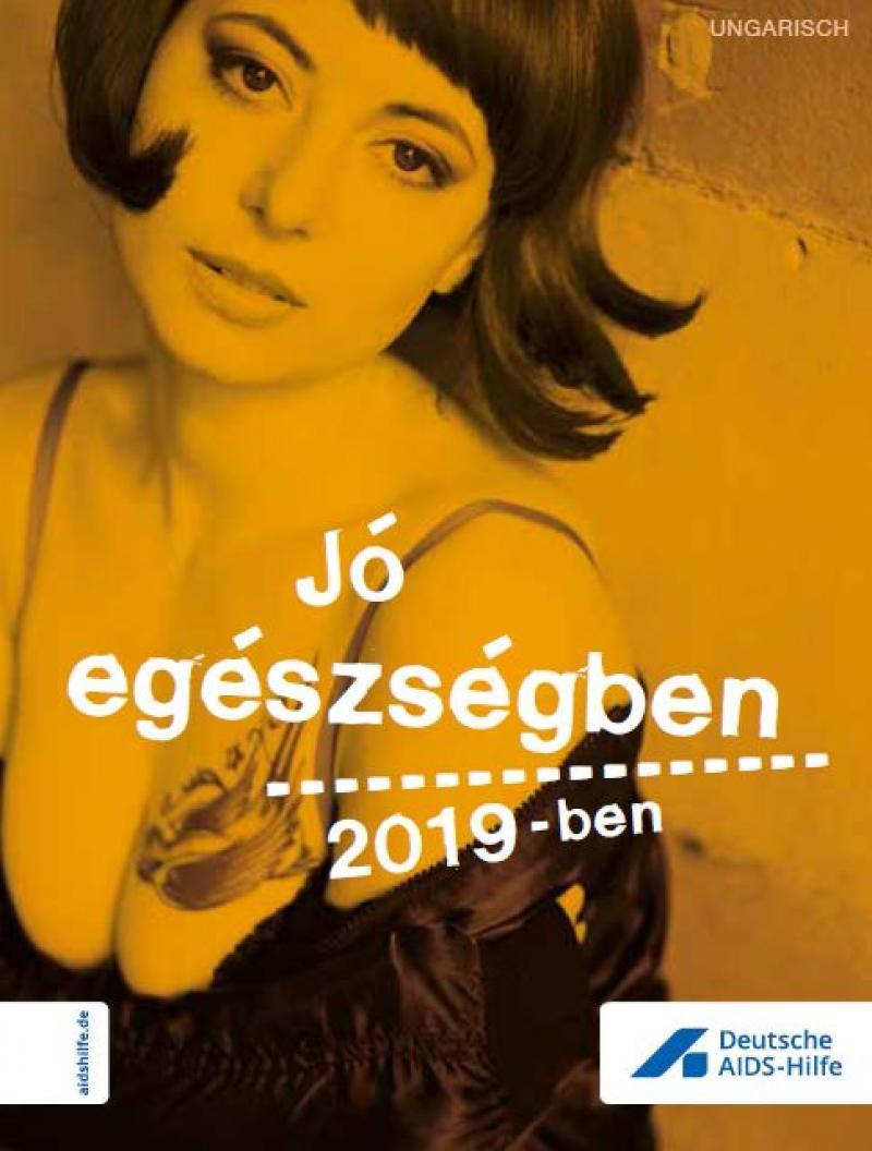 """Bild einer Prostituierten. Titel """"Gesund durchs Jahr 2019"""" (Ungarisch)"""