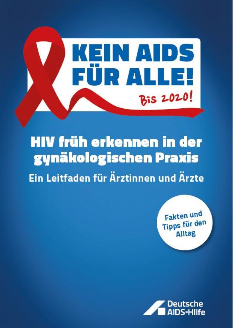 """Blauer Hintergrund, rote SChleife. Titel """"Kein AIDS für alle bis 2020 - HIV früh erkennen in der gynäkologischen Praxis"""""""