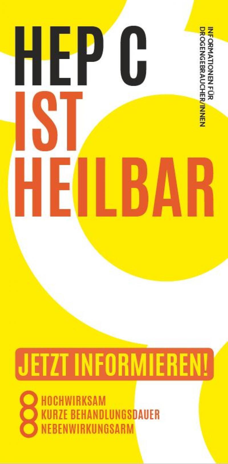 """Gelbes Deckblatt mit der Aufschrift """"HEP C ist heilbar - Informationen für Dorgengebraucher_innen"""""""