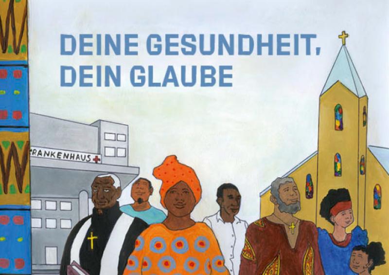 """Illustration von Gäubigen der afrikanischen Community vor einem Krankenhaus und einer Kirche. Titel """"Deine Gesundheit, dein Glaube"""" (deutsche Version)"""