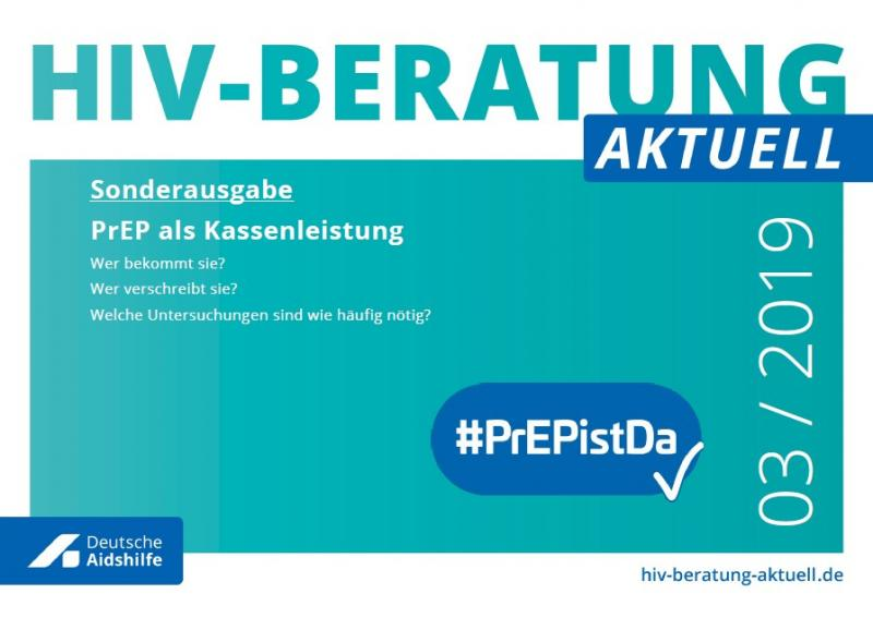 """Weißer Hintergrund. Türkisfarbenes Feld. Titel """"HIV Beratung aktuell. Ausgabe 03/2019"""" Sonderausgabe zur PrEP."""