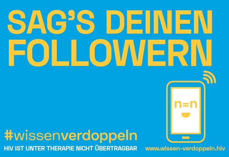 """Gelbe Schrift auf blauem Hintergrund. Titel """"Sags deinen Followern"""" #wissenverdoppeln"""