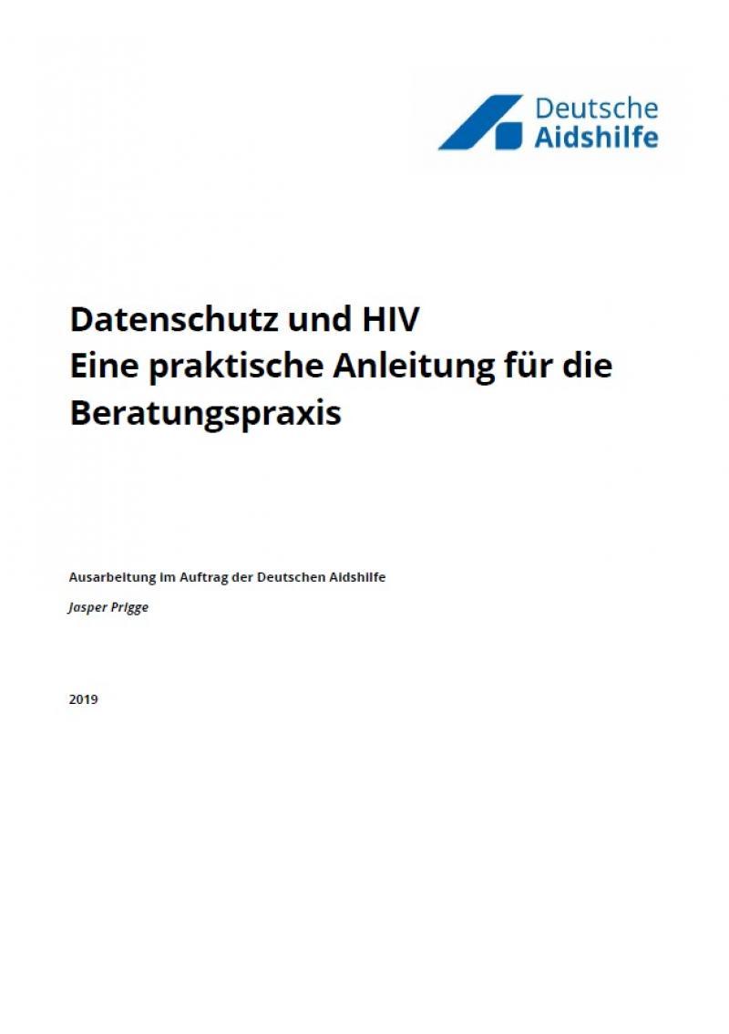 """Weißer Hintergrund. Logo der Deutschen Aidshilfe. Titel """"Dürfen die das überhaupt? Materialien für Berater_innen zum Thema Datenschutz und HIV"""""""