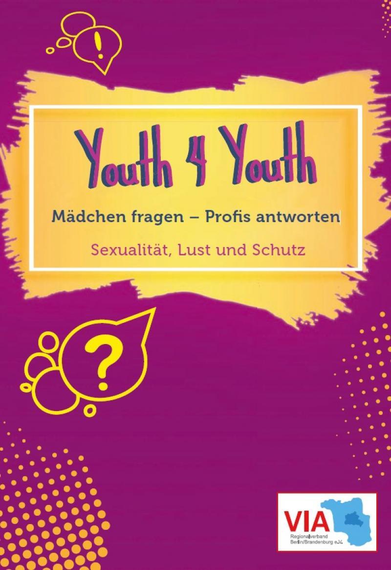 """Lila Hintergrund. Gelbes Feld. Titel """"Youth 4 Youth - Mädchen fragen - Profis antworten (deutsch/arabisch)"""""""