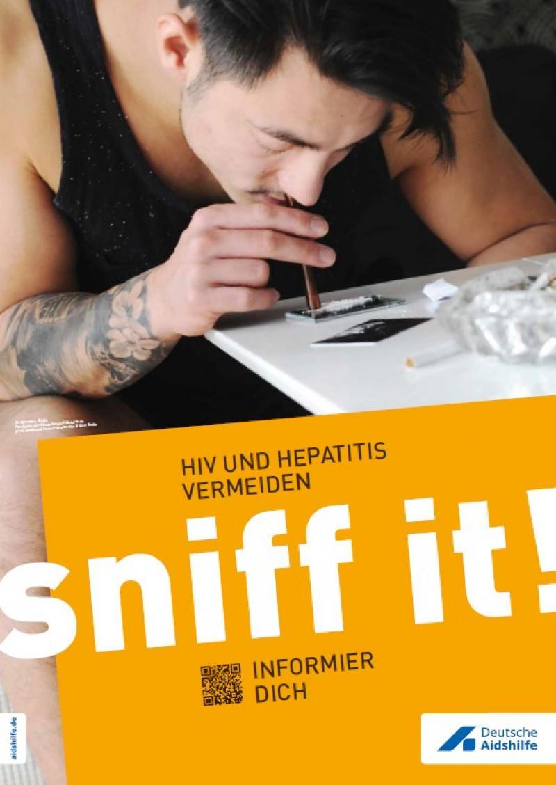 """Bild eines Drogenkonsumentan beim sniffen. Tittel """"sniff it! HIV und Hepatitis vermeiden"""""""