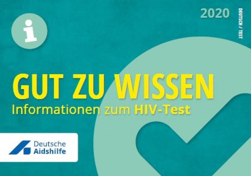 """Grüner Hintergrund mit Häkchen. Logo der Deutschen Aidshilfe. Titel """"Gut zu wissen - Informationen zum HIV-Test!""""""""."""