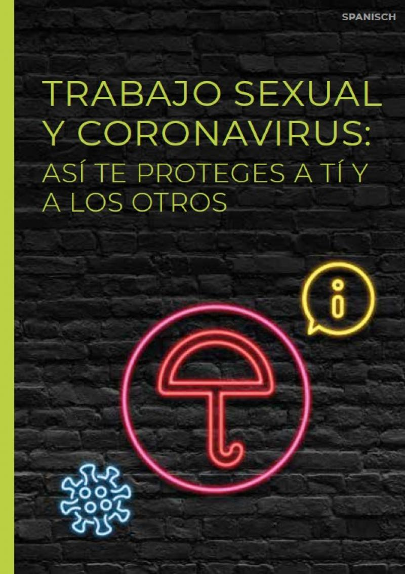 """Schwarzer Hintergrund. Als Neonleuchtreklame ein Regenschirm. Titel """"Sexarbeit und Corona (spanisch)"""""""