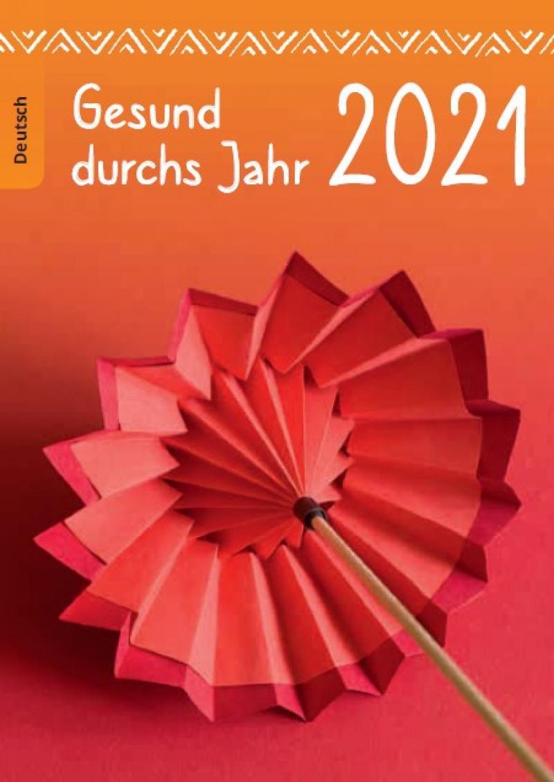 """Bild eines Origami-Regenschirms. Titel """"Gesund durch's Jahr 2021"""""""