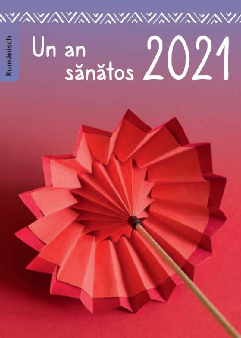 """Abbildung eines Origam-Regenschirms. Titel """"Gesund durchs Jahr 2021 (rumänisch)"""""""