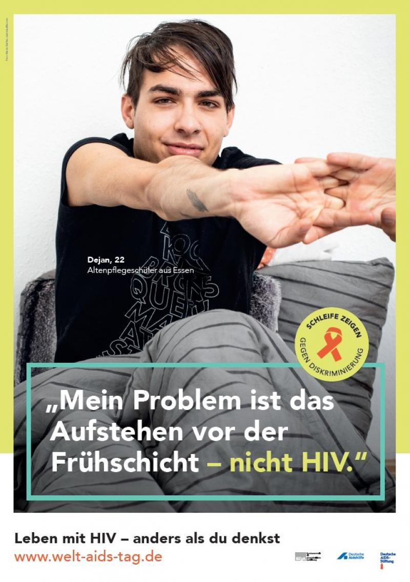 """Bild des Welt-Aids-Tag-Rollenmodell Dejan. Titel """" Mein Problem ist das Aufstehen vor der Frühschicht - nicht HIV""""."""