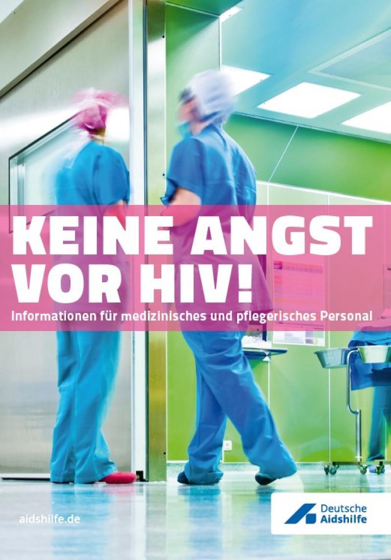 """Medizinisches Personal in einem OP. Titel """"Keine Angst vor HIV!"""""""