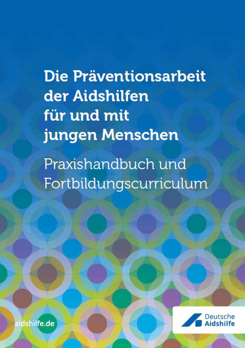 """Blauer Hintergrund mit Muster von verschiedenfarbigen Kreisen. Titel """"Die Präventionsarbeit der Aidshilfen für und mit jungen Menschen"""""""