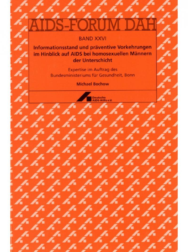 Informationsstand und präventive Vorkehrungen... AIDS-Forum DAH Band 26