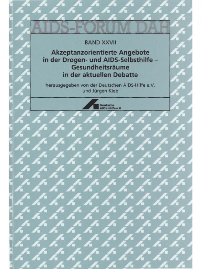 AIDS-Forum DAH Band 27 - Akzeptanzorientierte Angebote... 1997