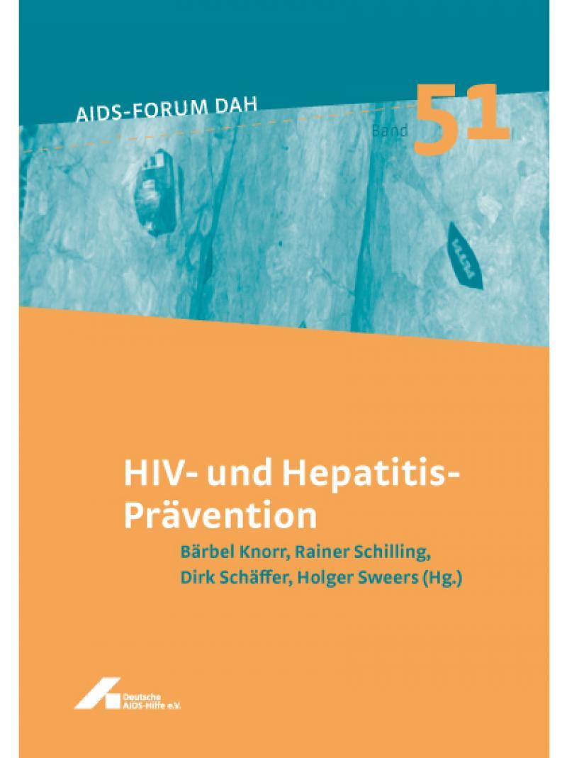 AIDS-Forum DAH Band 51 - HIV- und Hepatitisprävention 2006