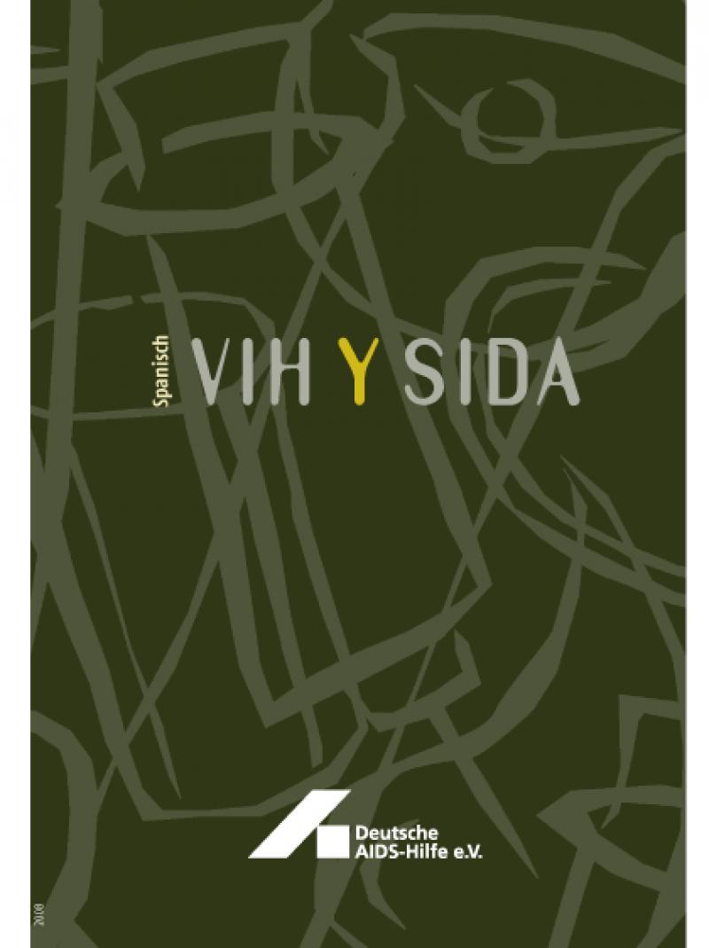 HIV und AIDS (spanisch) 2008