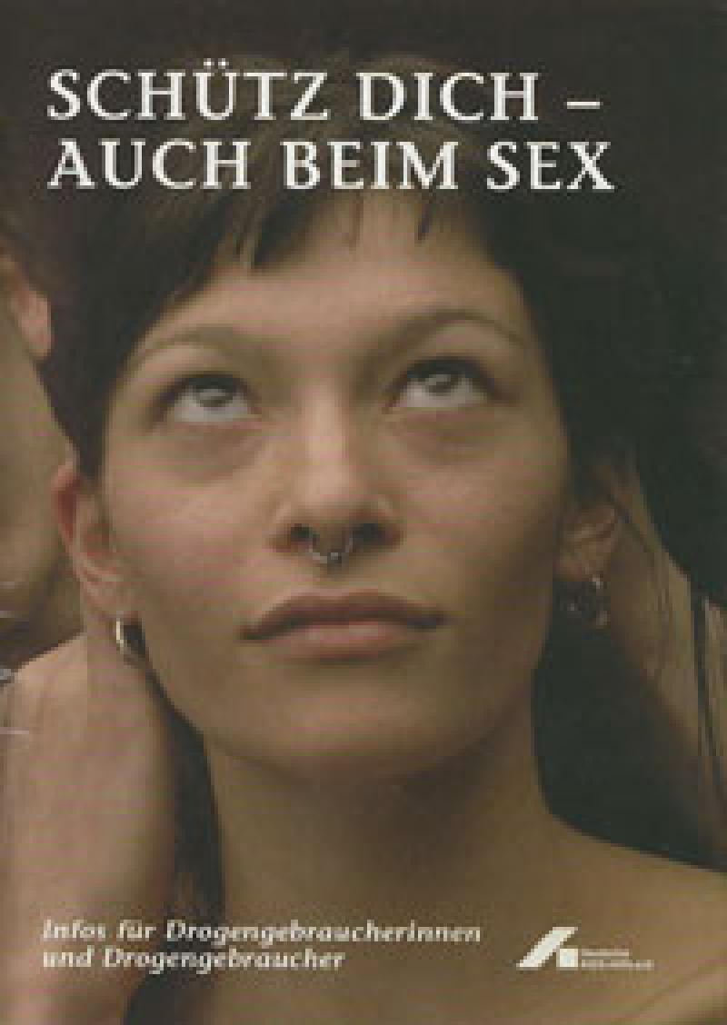 Schütz dich - auch beim Sex 2009