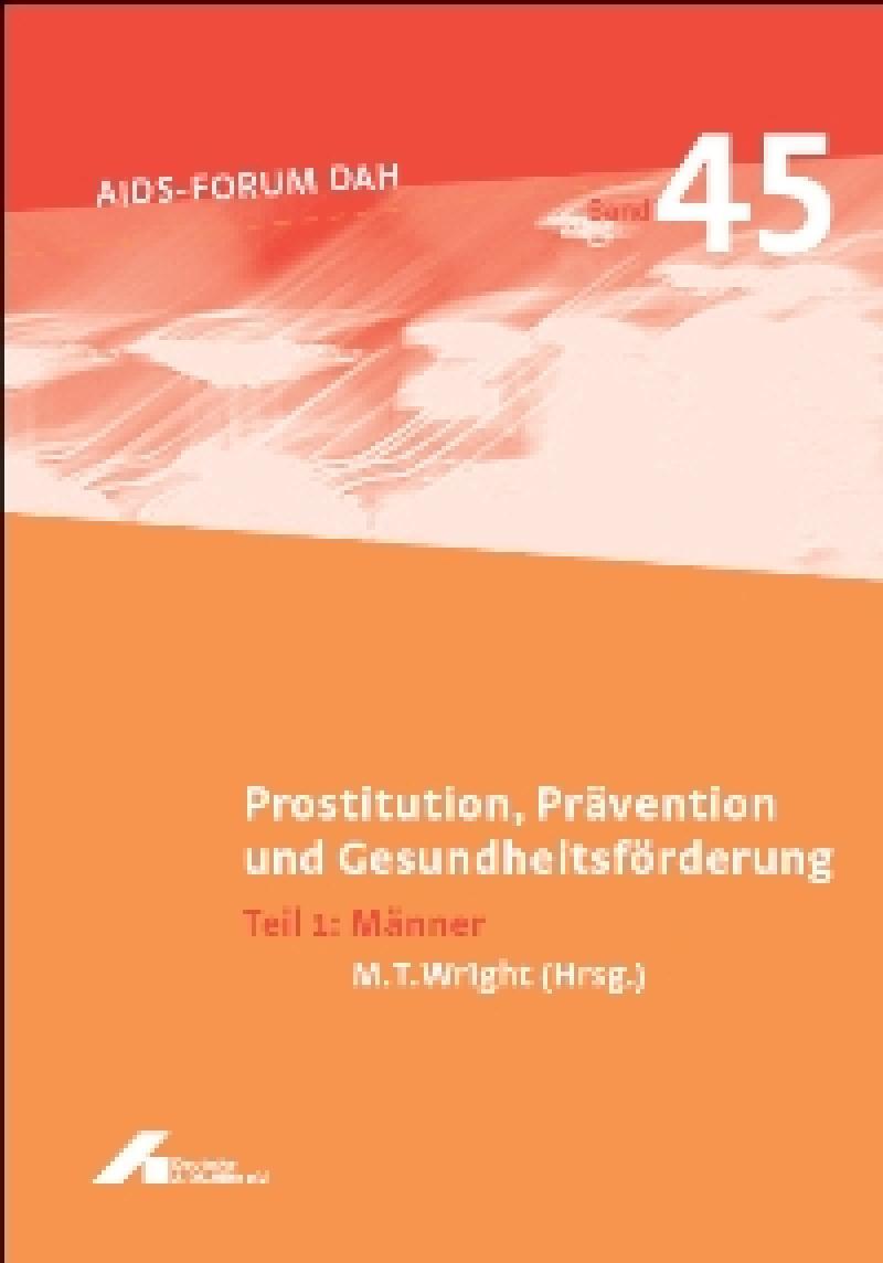 Prostitution, Prävention und Gesundheitsförderung Teil 1: Männer