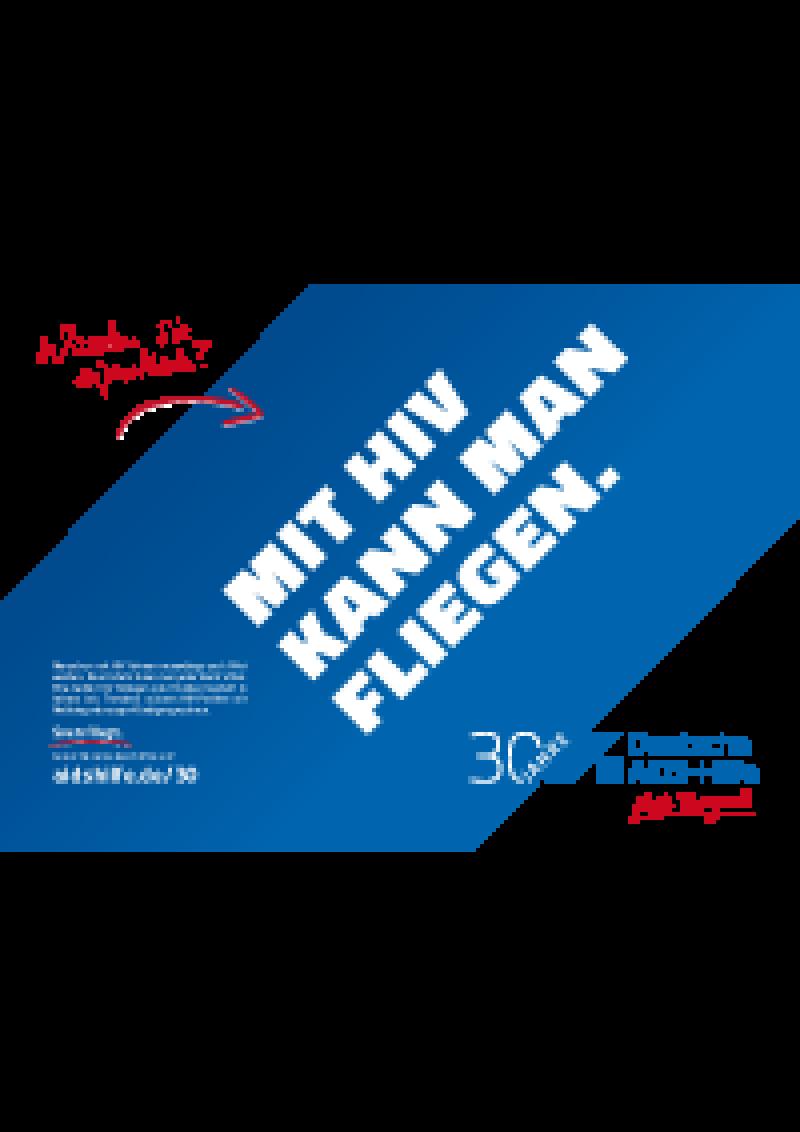 "Plakat quer ""Mit HIV kann man fliegen"""