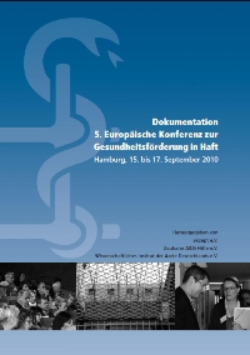 Dokumentation 5. Europäische Konferenz zur Gesundheitsförderung in Haft
