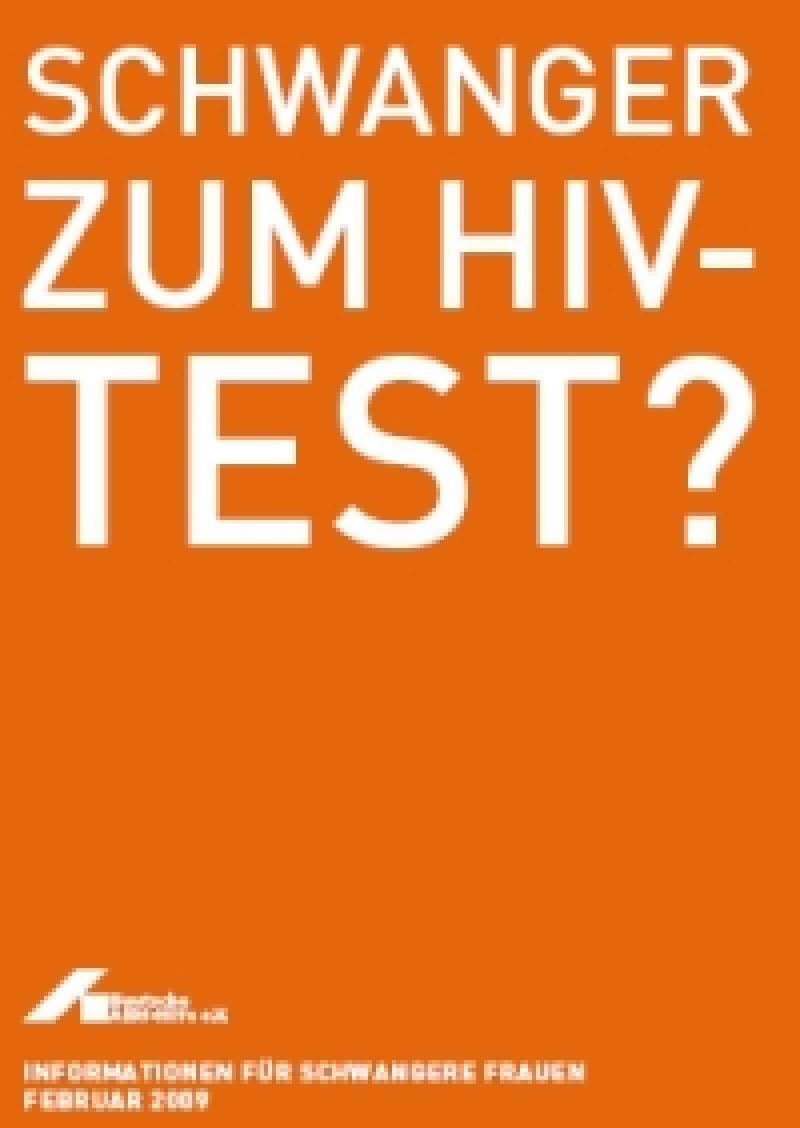 Schwanger zum HIV-Test? 2009