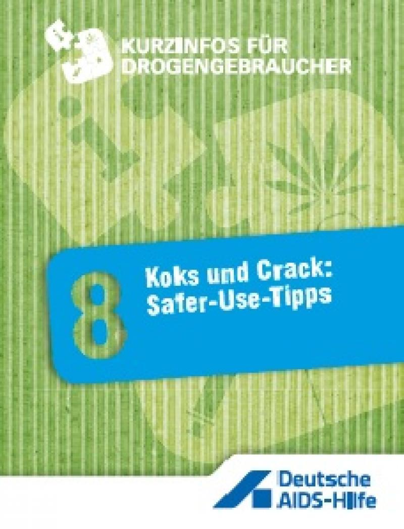 Koks und Crack: Safer-Use-Tipps