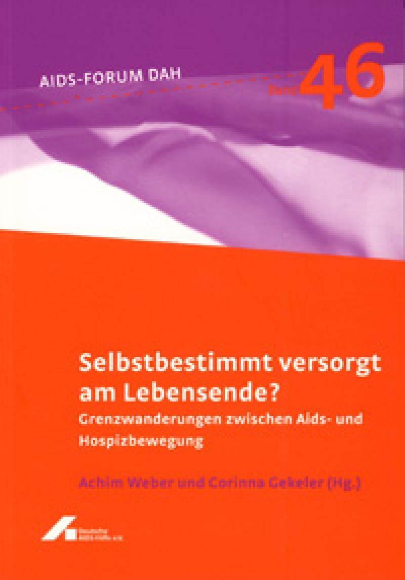 Forum Selbstbestimmt versorgt am Lebensende? Band 46