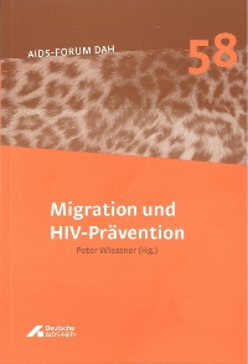 Migration und HIV- Prävention Forum-Band 58