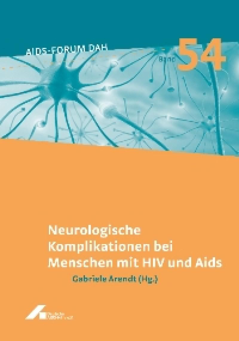 Forum Neurologische Komplikationen bei Menschen mit HIV und Aids Band 54