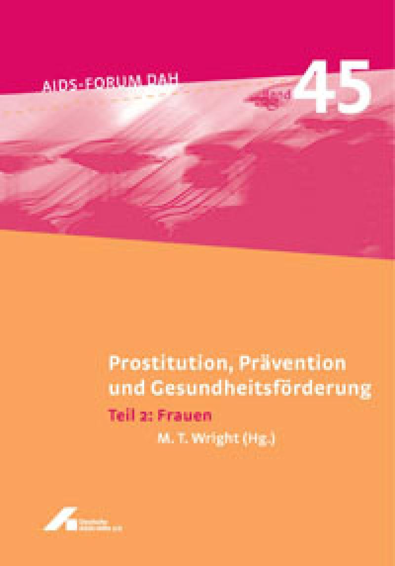 Forum Prostitution, Prävention und Gesundheitsförderung Teil 2: Frauen