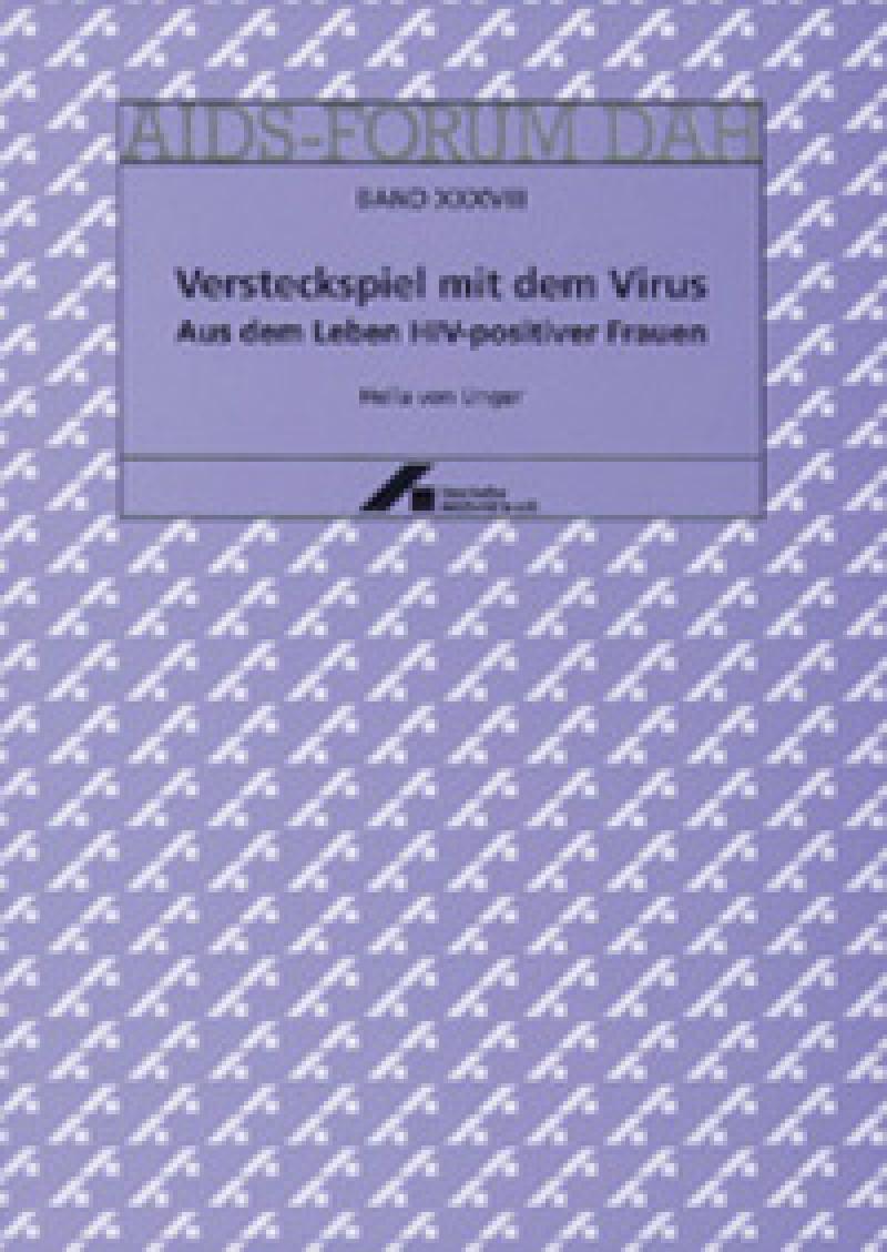 Forum Versteckspiel mit dem Virus.  Aus dem Leben HIV-positiver Frauen