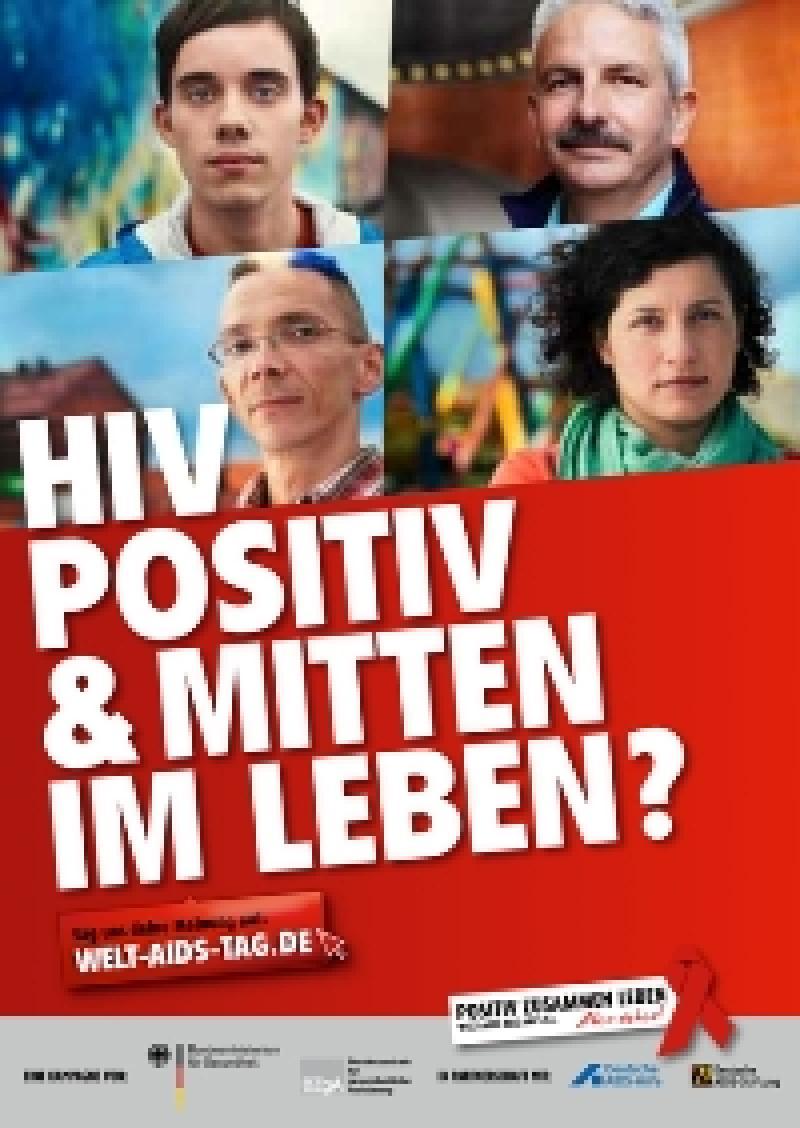 Welt-Aids-Tag 2011, HIV positiv & Mitten im Leben?