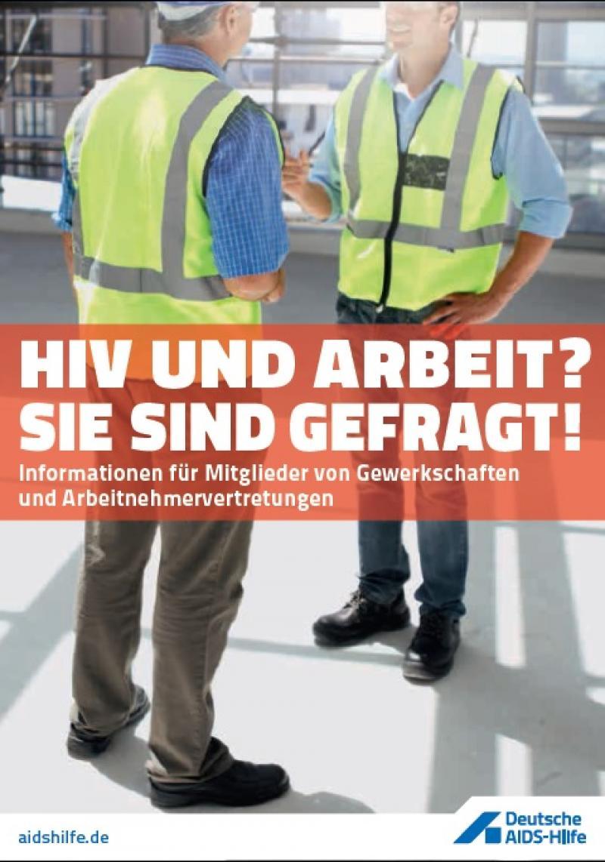 HIV und Arbeit? – Sie sind gefragt! Informationen für Mitglieder von Gewerkschaf