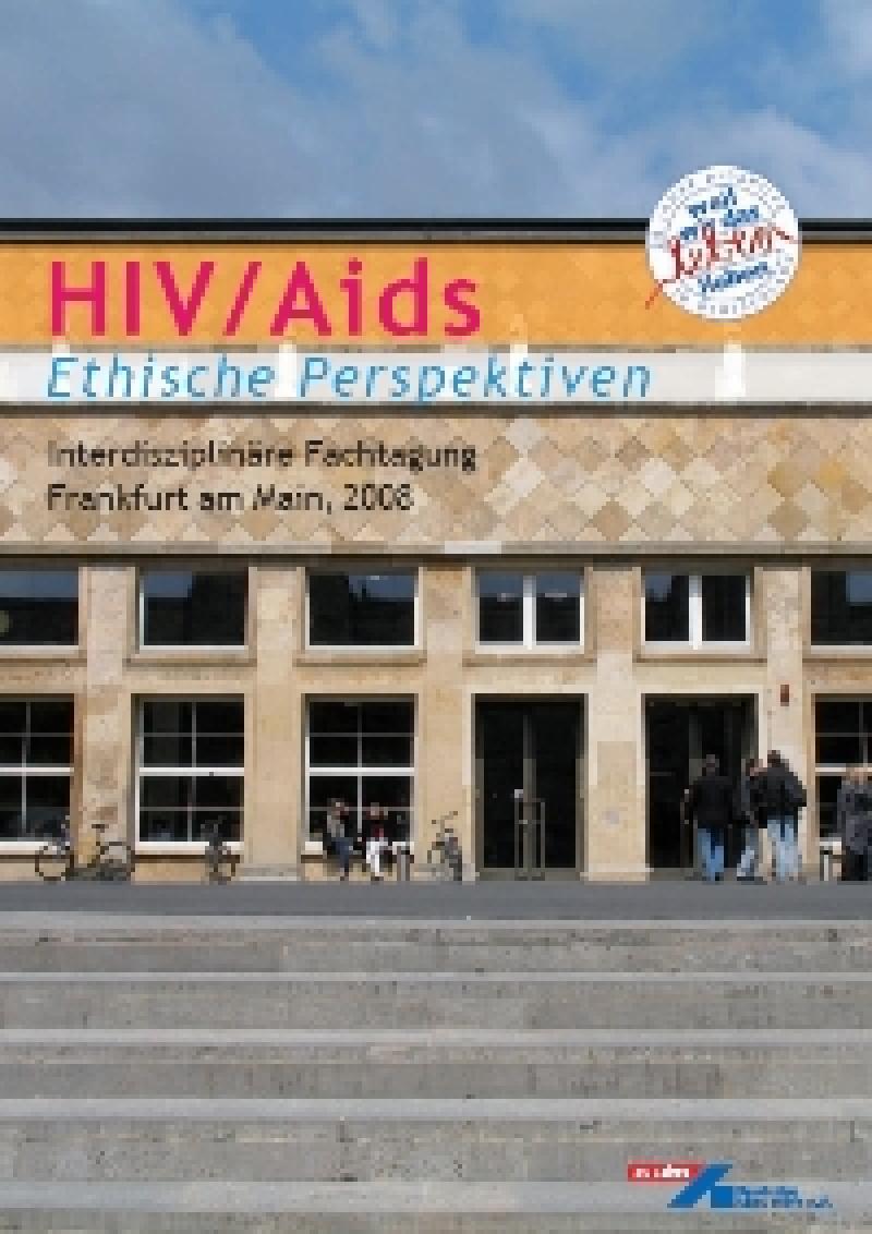 Dokumentation HIV/Aids Ethische Perspektiven Interdisziplinäre Fachtagung