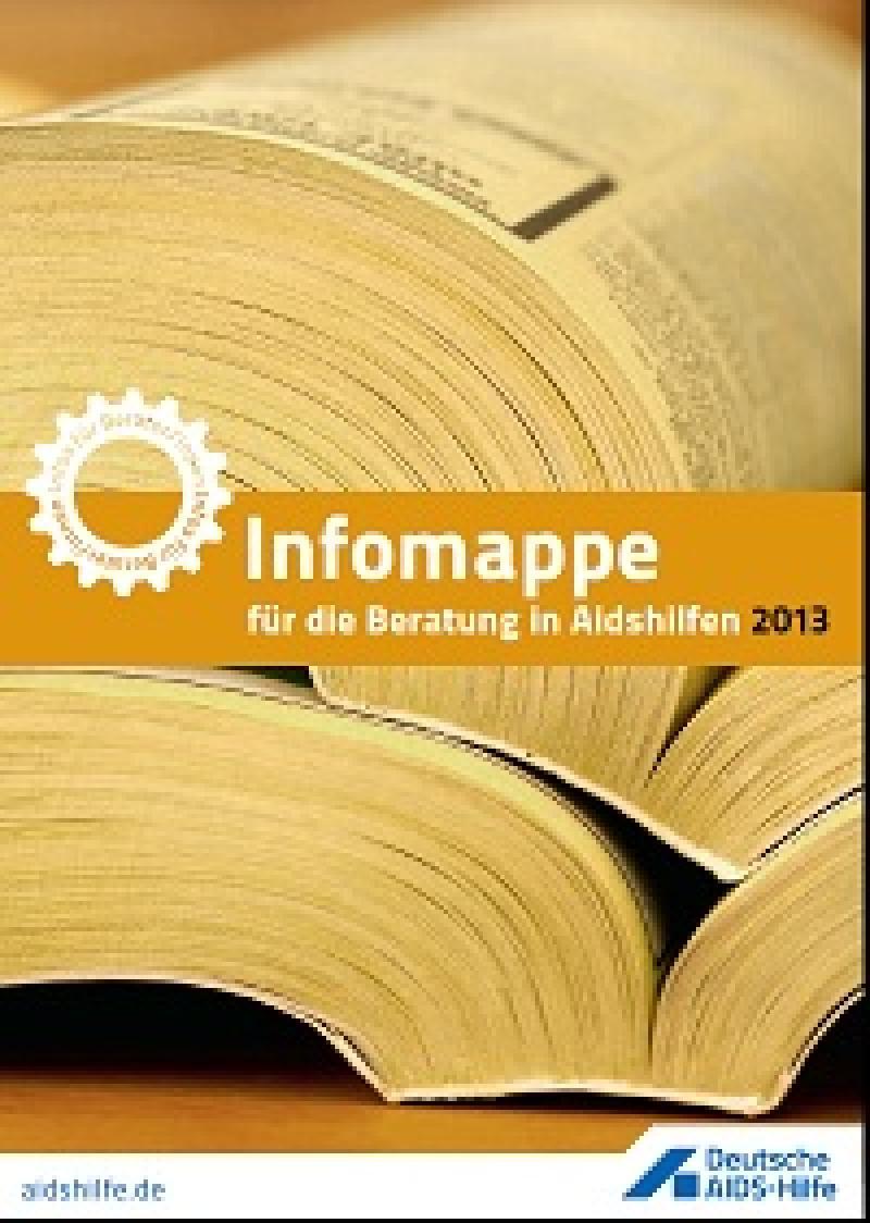 Infomappe für die Beratung in Aidshilfen 2013