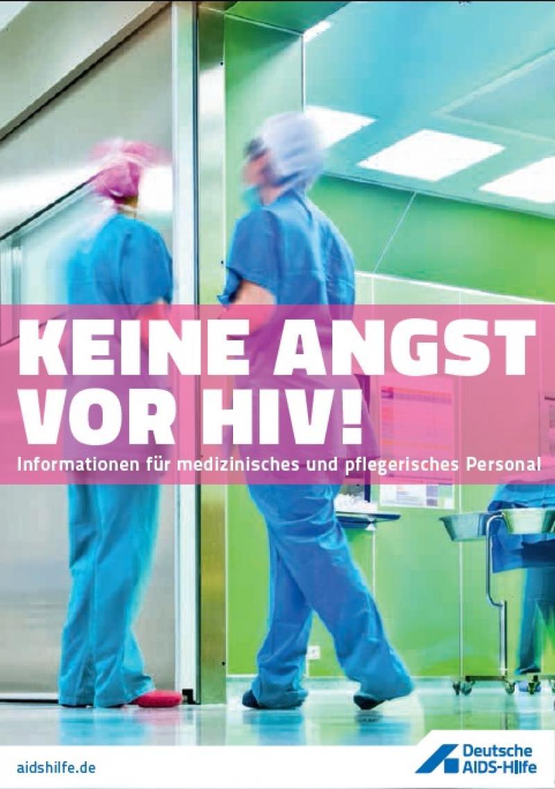 Keine Angst vor HIV!