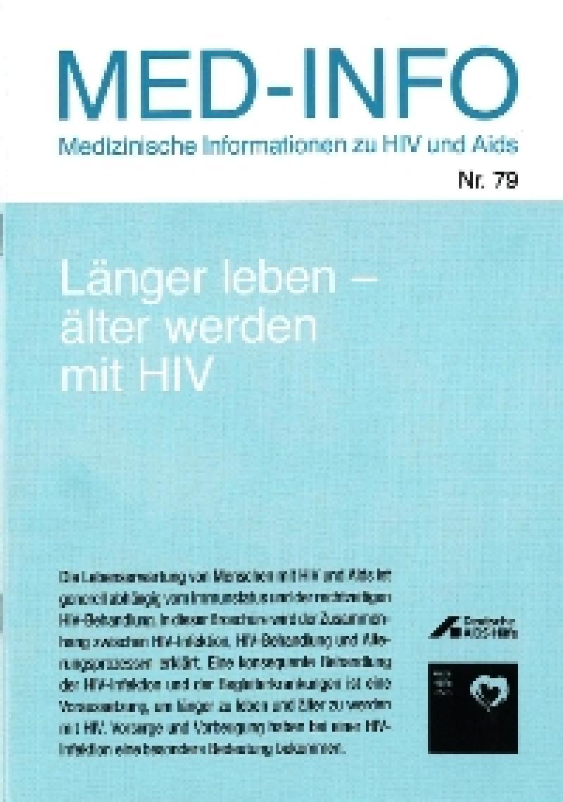 Länger leben- älter werden mit HIV