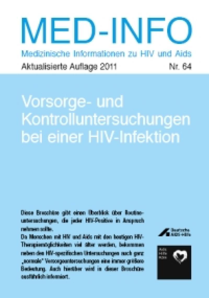 Med-Info Nr. 64 Vorsorge- und Kontroll untersuchungen bei HIV-Infektion