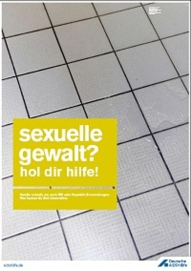 Sexuelle Gewalt? Hol dir Hilfe!