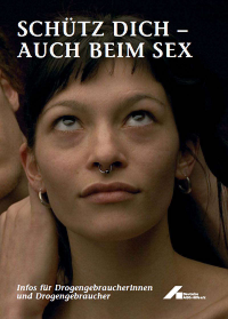 Schütz dich - auch beim Sex 2006