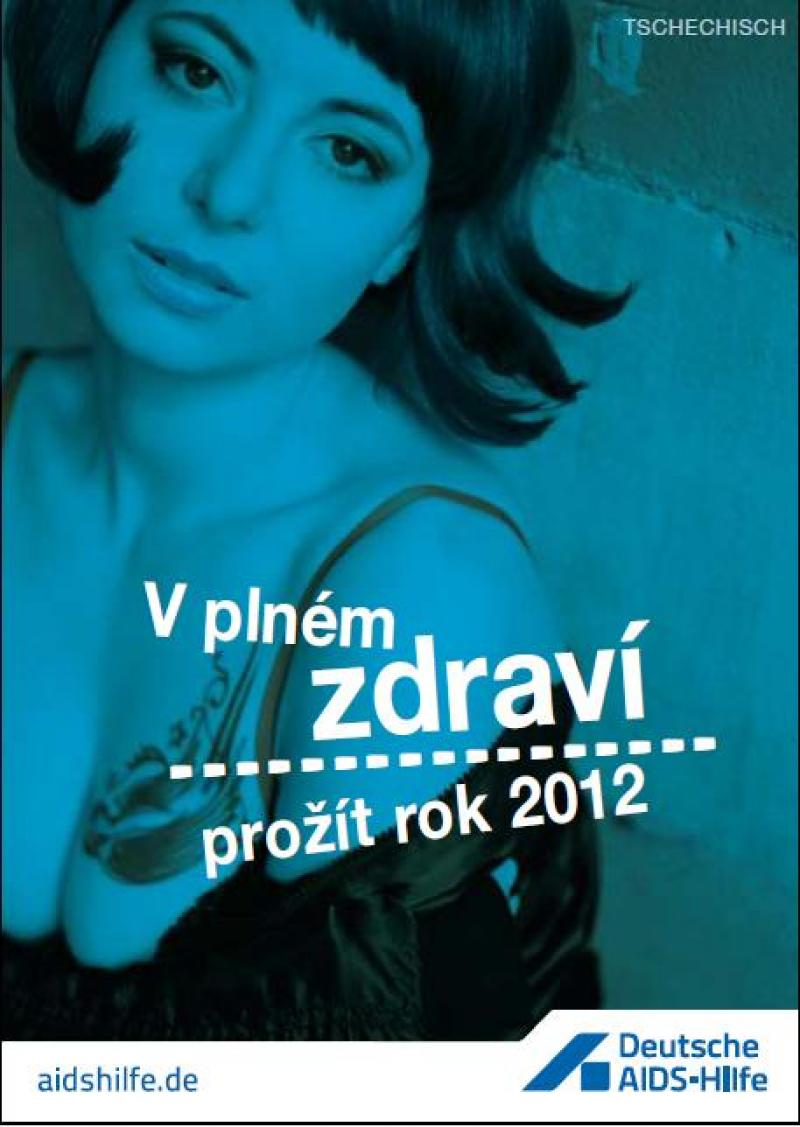 Gesund durchs Jahr 2012 - Tschechisch