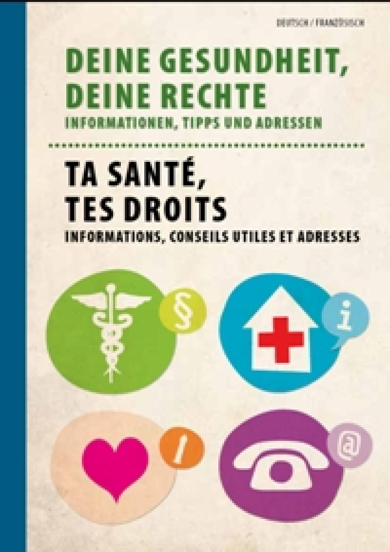 Deine Gesundheit, Deine Rechte deutsch/französisch