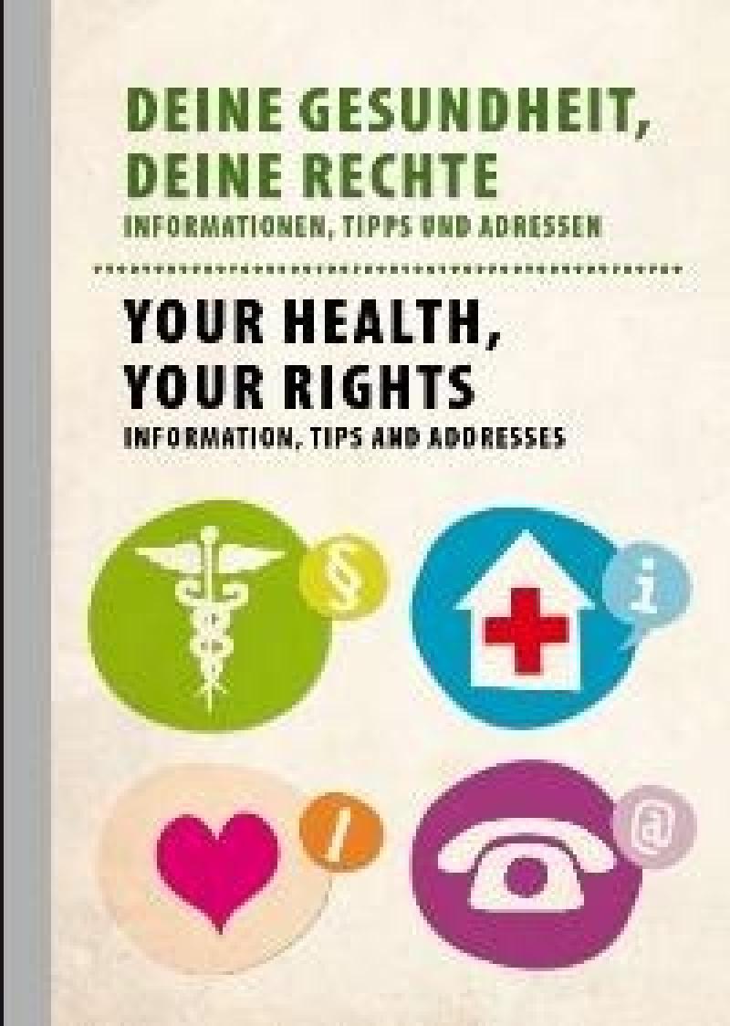 Deine Gesundheit, Deine Rechte ( deutsch / englisch)