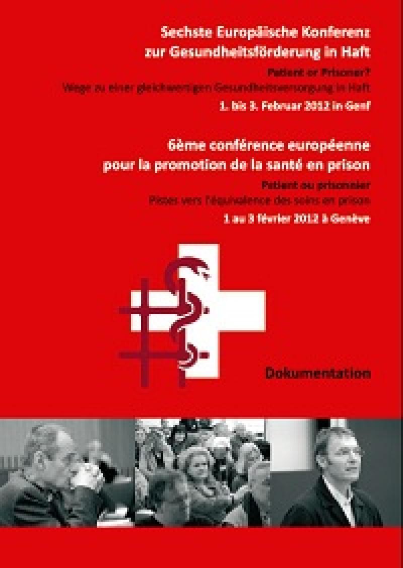 Sechste Europäische Konferenz zur Gesundheitsförderung in Haft