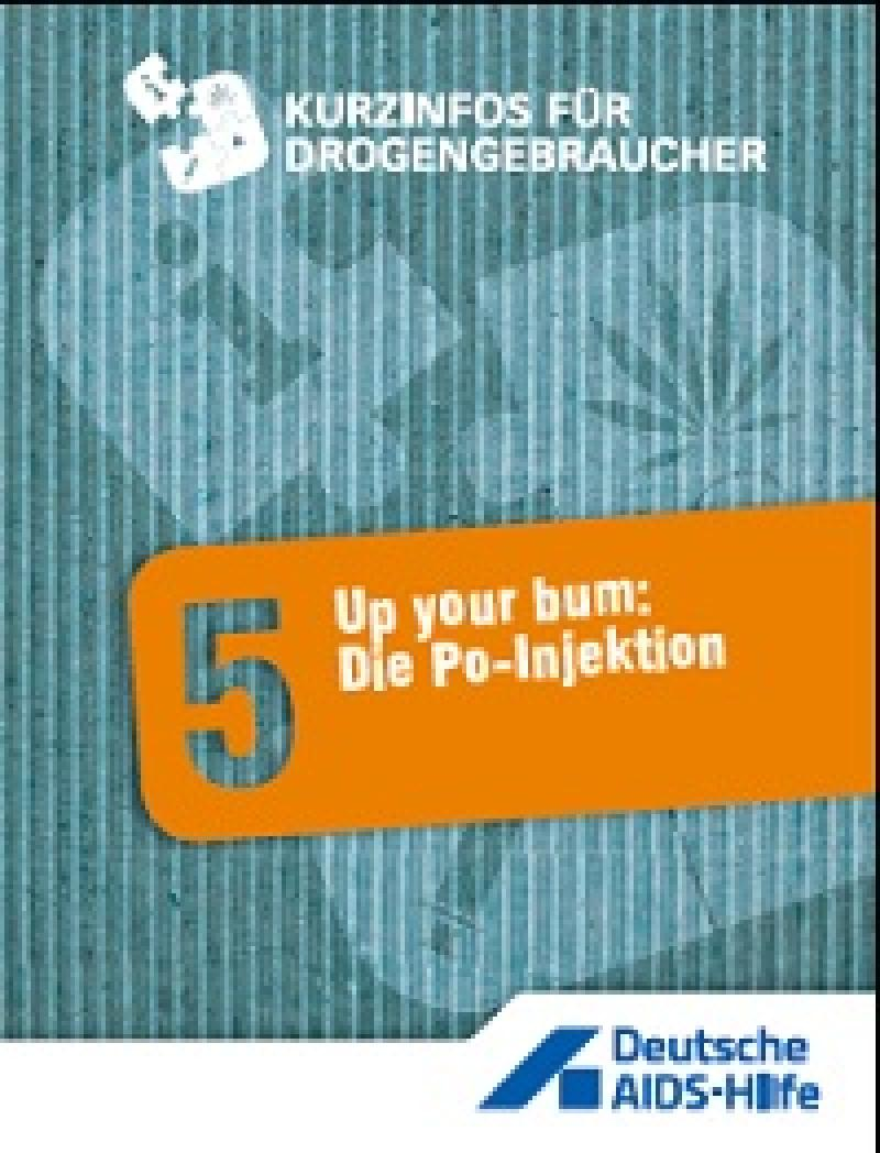 Up your bum: Die Po-Injektion