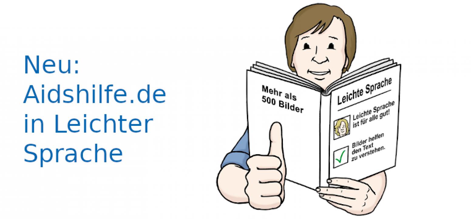 Text: Neu: Aidshilfe.de in Leichter Sprache, daneben eine Person, die ein Buch liest und sich freut, weil sie alles versteht